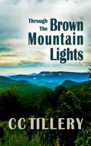 Through The Brown Mountain Lights